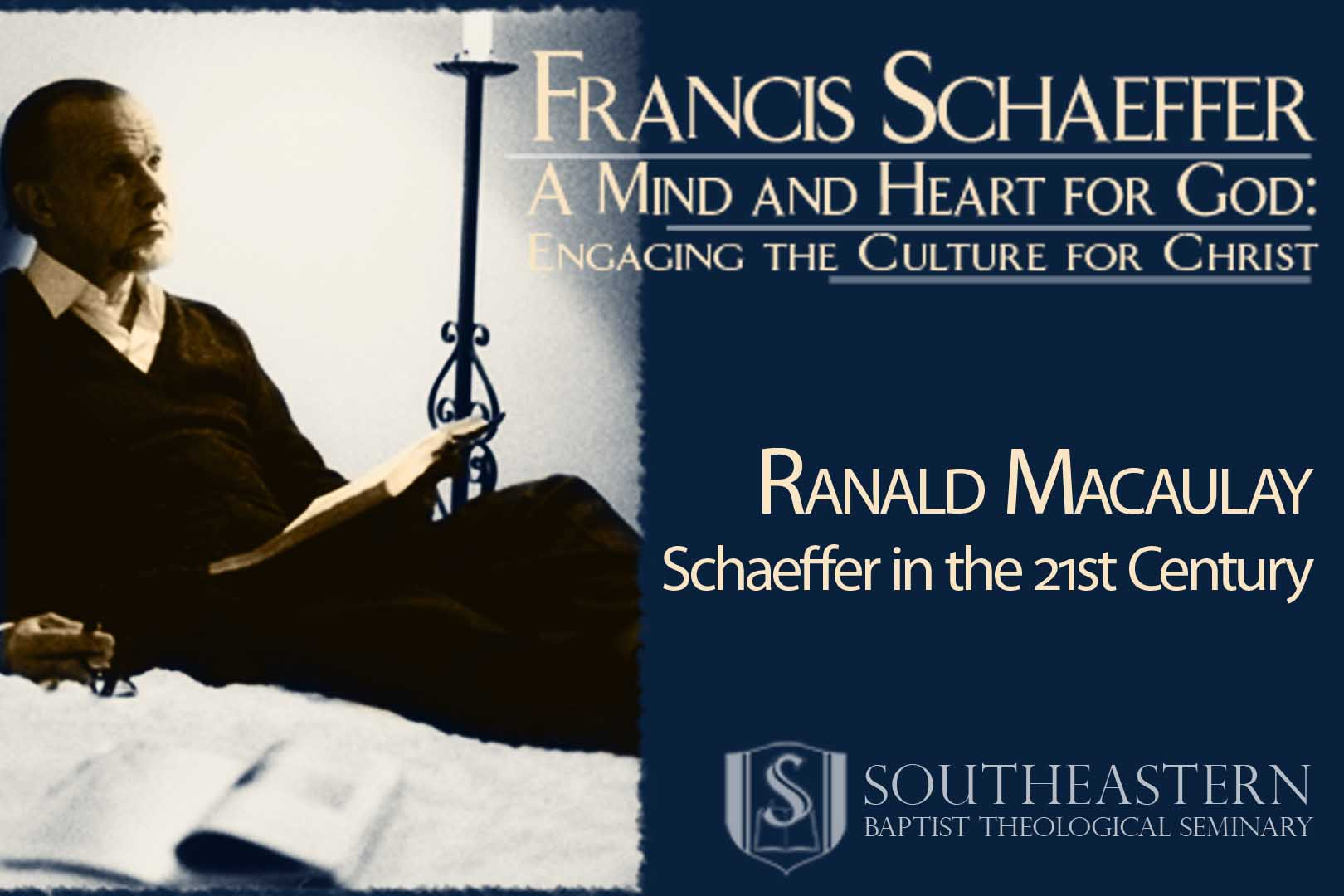 Ranald Macaulay – Schaeffer in the 21st Century