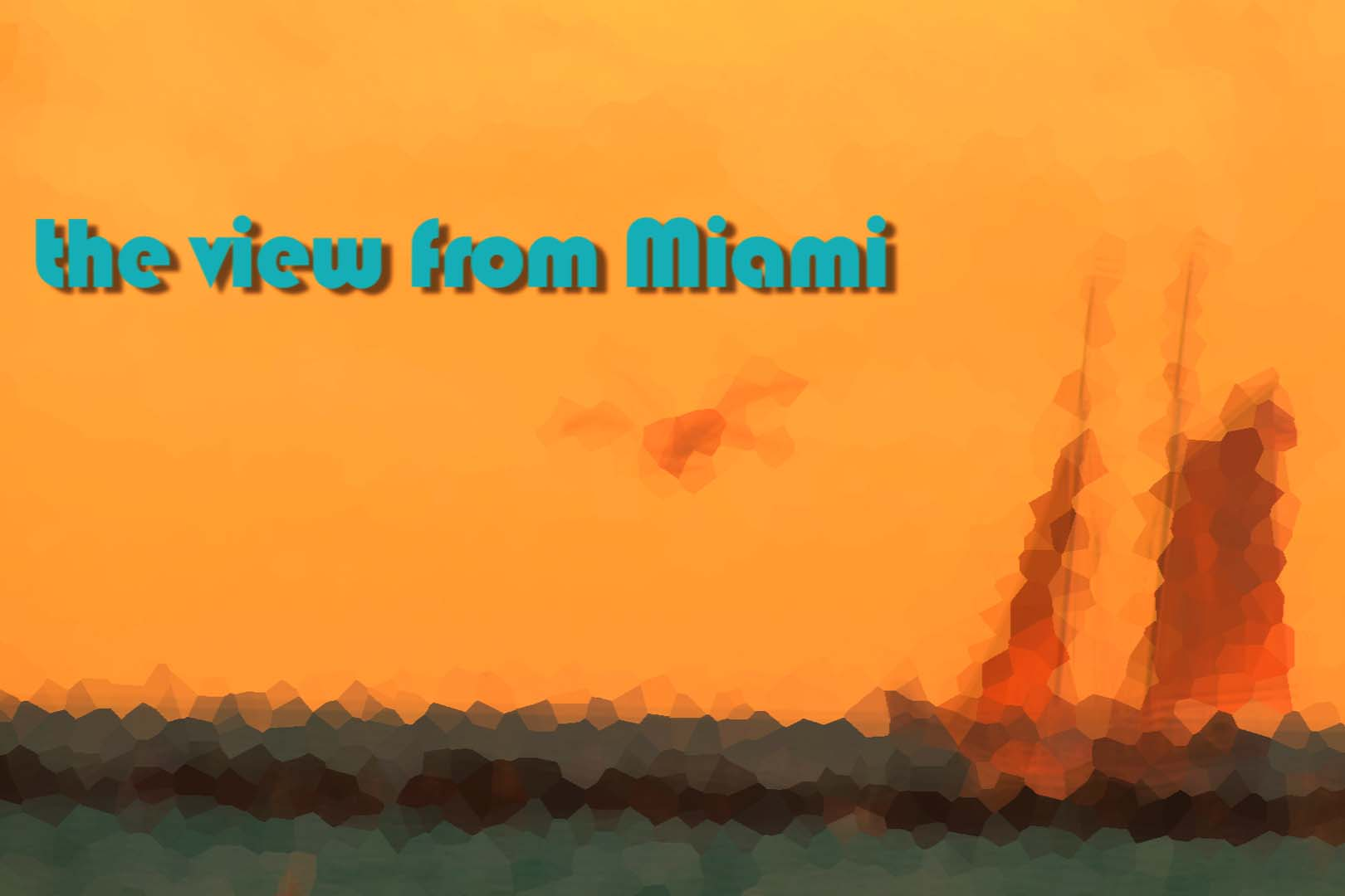 The View from Miami