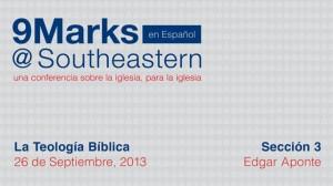9Marks Español – La Teología Bíblica: Sección 3