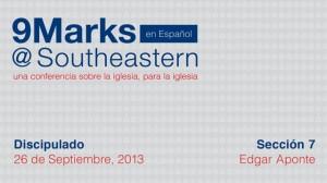9Marks Español – Discipulado: Sección 7