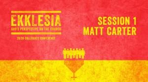 Matt Carter – 20/20 Collegiate Conference 2014 – Session 1