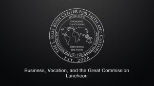 Business, Vocation, & the Great Commission – Luncheon