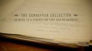 Francis Schaeffer – Answers to a Generation that has no Answers