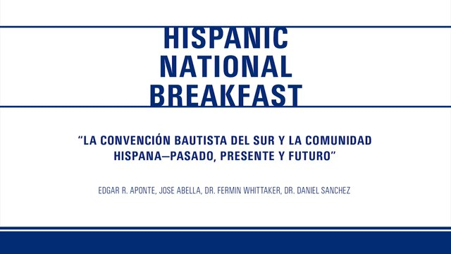 Hispanic National Breakfast – 2014 SBC Annual Meeting