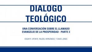 Dialogo Teologico – Parte 3