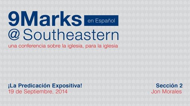 9Marks En Español – Seccion 2 – Jon Morales