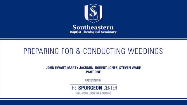 Preparing for & Conducting Weddings – Part 1
