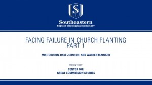 Facing Failure In Church Planting – Part 1