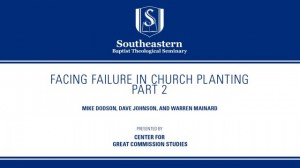 Facing Failure In Church Planting – Part 2