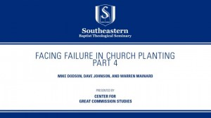 Facing Failure In Church Planting – Part 4