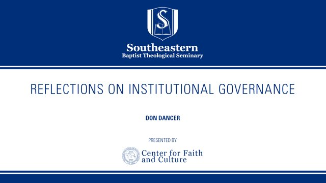 Don Dancer – Reflections on Institutional Governance