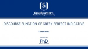 Steven Runge – Discourse Function of Greek Perfect Indicative