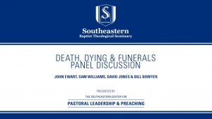 Death, Dying & Funerals: Panel Discussion