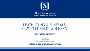 Death, Dying & Funerals: How to Conduct a Funeral