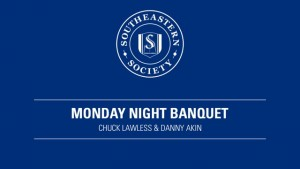 Southeastern Society – Monday Evening Banquet