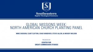 Global Missions Week: North American Church Planting Panel
