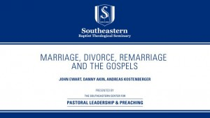 Marriage, Divorce, Remarriage and the Gospels