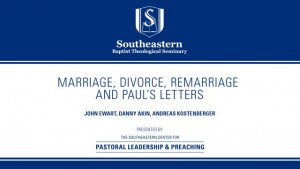 Marriage Divorce, Remarriage and Paul's Letters