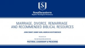 Marriage Divorce, Remarriage and Recommended Biblical Resources