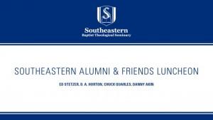 Southeastern Alumni & Friends Luncheon 2015