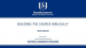 Building The Church Biblically