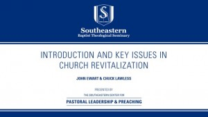 Introduction and Key Issues in Church Revitalization