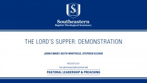 The Lord's Supper: Demonstration