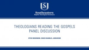 Theologians Reading the Gospels: Panel Discussion