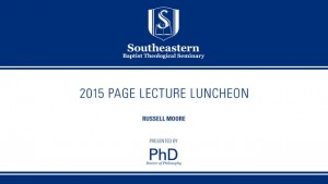 2015 Page Lecture Luncheon – Russell Moore