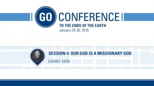 Danny Akin – Go Conference 2016 – Session 4