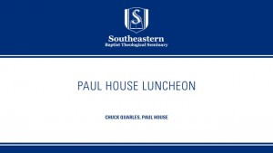Paul House Luncheon