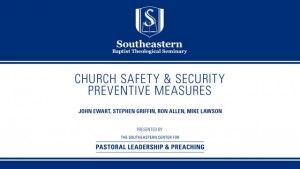 Church Safety & Security: Preventive Measures