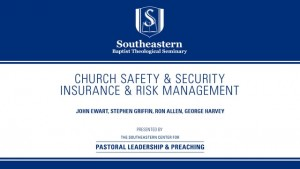 Church Safety & Security: Insurance & Risk Management