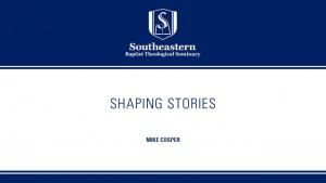 Michael Cosper – Shaping Stories