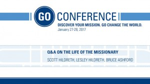 Panel Discussion – The Life of Missionaries – Go Conference 2017