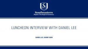 Daniel Lee – Luncheon Interview