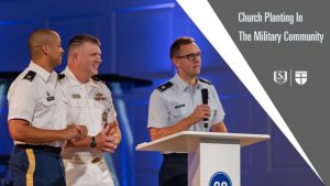 Church Planting in the Military Community