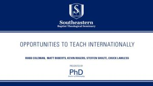 Opportunities to Teach Internationally