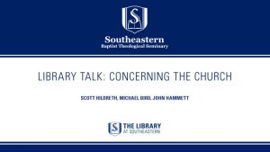 LibraryTalk: Concerning the Church