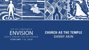 GO Conference 2020 – Session 2 – Danny Akin