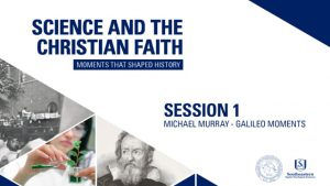 Session 1 – Galileo Moments – Michael Murray