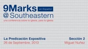 9Marks Español – La Predicación Expositiva : Sección 2