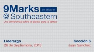 9Marks Español – Liderazgo: Sección 6
