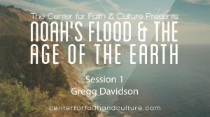Noah's Flood and the Age of the Earth – Session 1