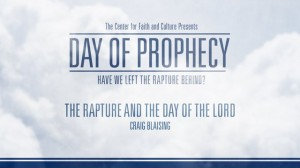 Day of Prophecy – The Rapture and the Day of the Lord – Craig Blaising