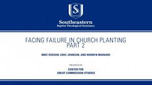 Facing Failure In Church Planting – Part 2