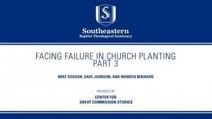 Facing Failure In Church Planting – Part 3