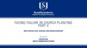 Facing Failure In Church Planting – Part 4