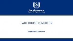Paul House Luncheon