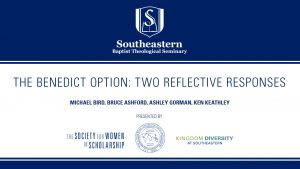 Michael Bird and Bruce Ashford – The Benedict Option: Two Reflective Responses